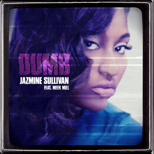 Jazmine-Sullivan-Meek-Mill-Dumb
