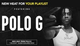 NEW HEAT FOR YOUR PLAYLIST: POLO G