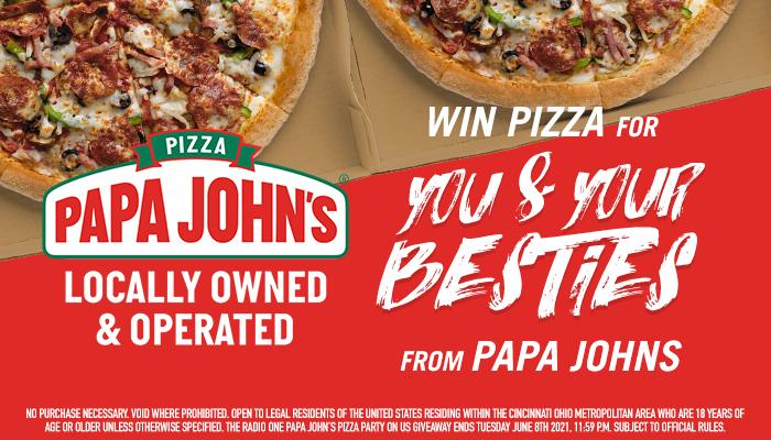 Papa Johns BFF Contest_RD Cincinnati_May 2021